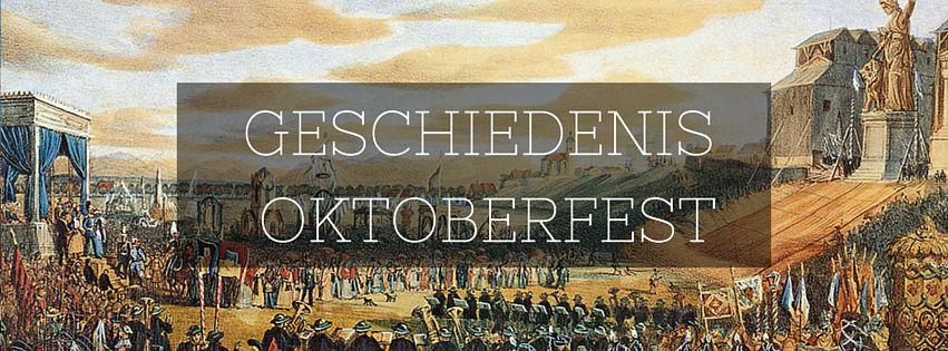 Geschiedenis Oktoberfest Studenten & Jongeren Reizen